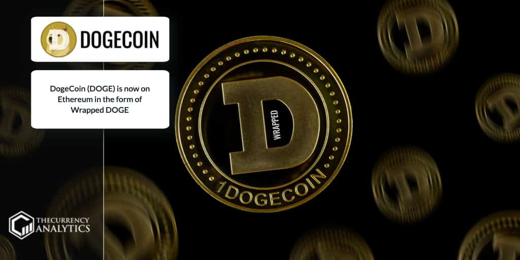 DogeCoin (DOGE) is now on Ethereum in the form of Wrapped ...